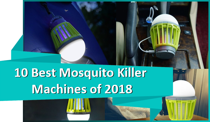 Best Mosquito Killer Machines