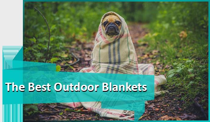 The best outdoor blankets