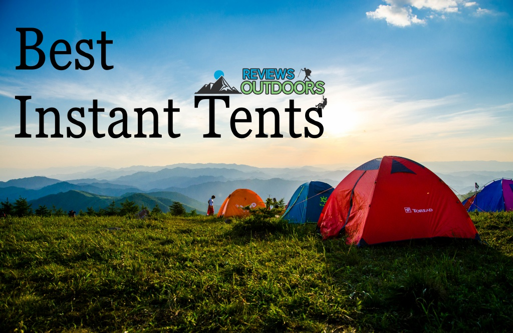 The 9 Best Instant Tents for Hassle-Free Camping | 2019