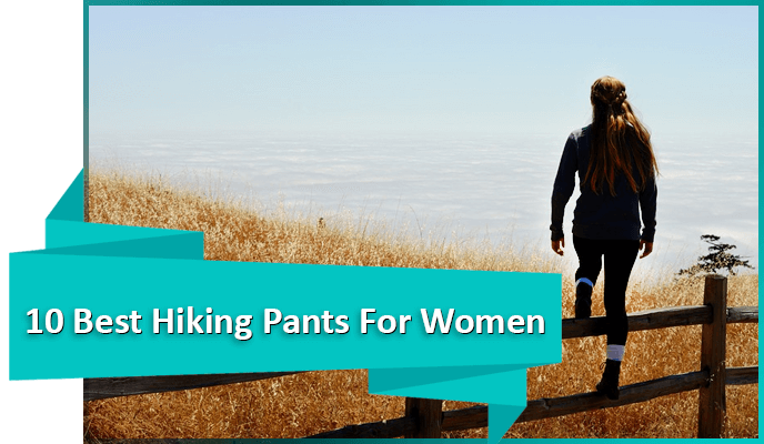 Best Hiking Pants For Women of 2018