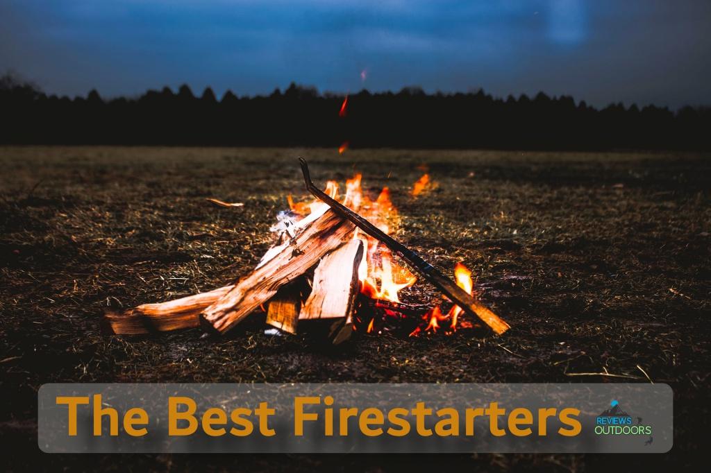 The 10 Best Firestarters to Light Up that Fire! | 2019