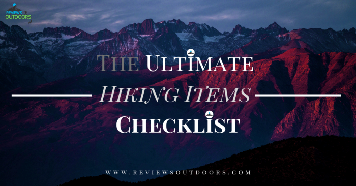 The Ultimate Hiking Items Checklist: What Should Never Miss & Recommendations (+PDF)
